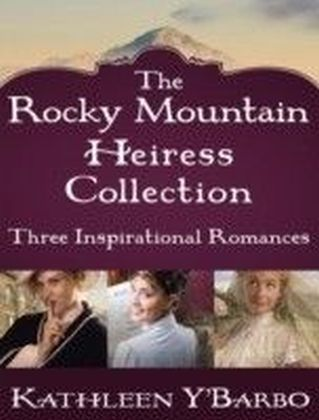 Rocky Mountain Heiress Collection