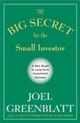 Big Secret for the Small Investor