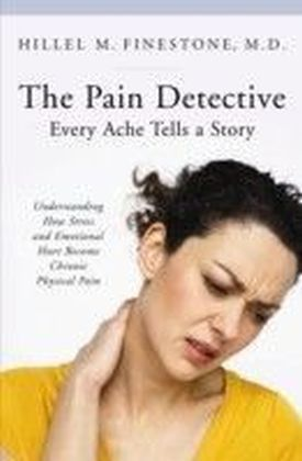 Pain Detective, Every Ache Tells a Story