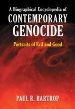 Biographical Encyclopedia of Contemporary Genocide
