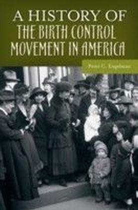 History of the Birth Control Movement in America