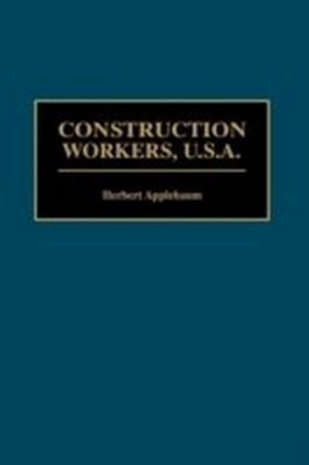 Construction Workers, U.S.A.