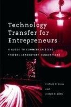 Technology Transfer for Entrepreneurs