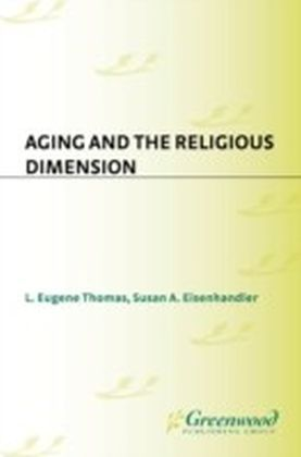 Aging and the Religious Dimension