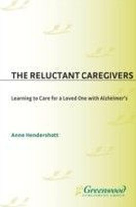 Reluctant Caregivers
