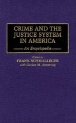 Crime and the Justice System in America