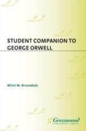 Student Companion to George Orwell