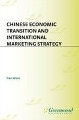 Chinese Economic Transition and International Marketing Strategy