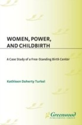 Women, Power, and Childbirth