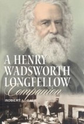 Henry Wadsworth Longfellow Companion