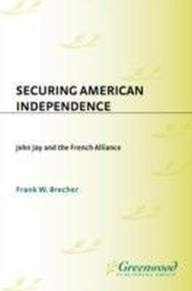Securing American Independence