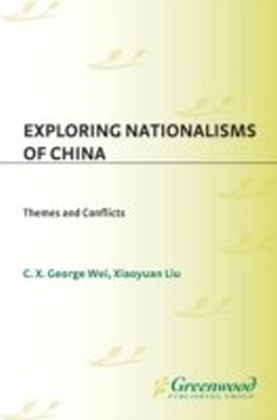 Exploring Nationalisms of China