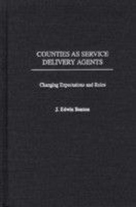 Counties as Service Delivery Agents