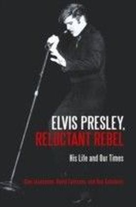 Elvis Presley, Reluctant Rebel