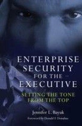 Enterprise Security for the Executive