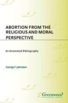 Abortion from the Religious and Moral Perspective