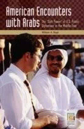 American Encounters with Arabs