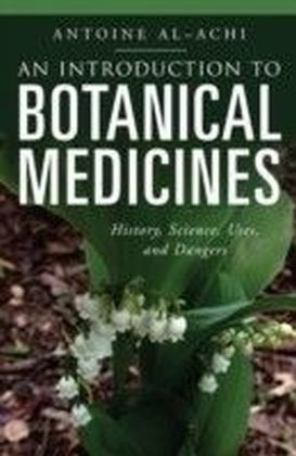 Introduction to Botanical Medicines