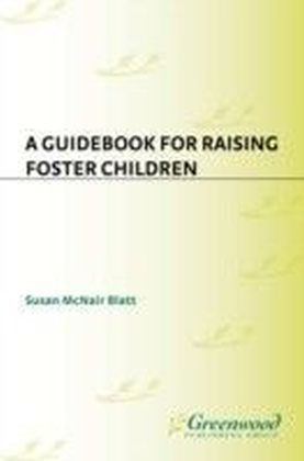 Guidebook for Raising Foster Children
