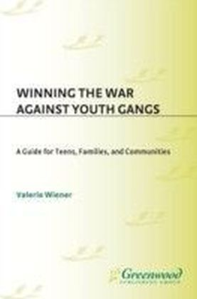 Winning the War Against Youth Gangs