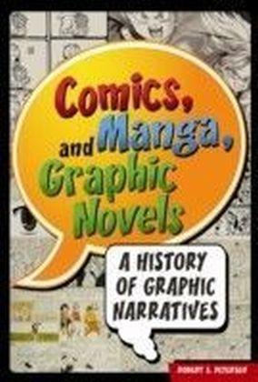 Comics, Manga, and Graphic Novels