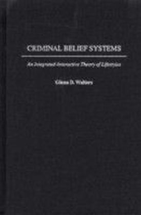 Criminal Belief Systems