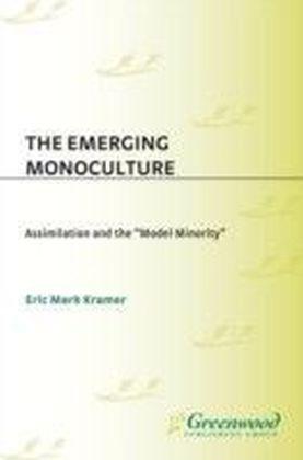 Emerging Monoculture