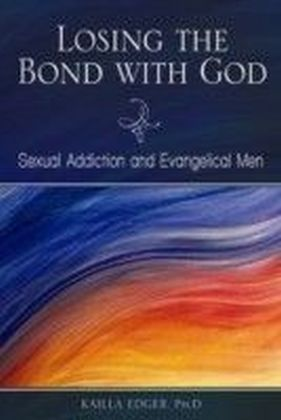 Losing the Bond with God