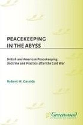 Peacekeeping in the Abyss
