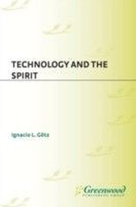 Technology and the Spirit