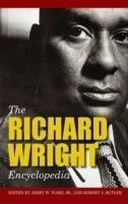 Richard Wright Encyclopedia