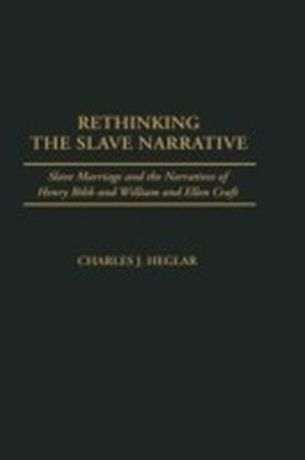 Rethinking the Slave Narrative
