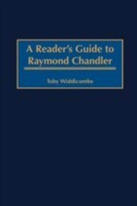 Reader's Guide to Raymond Chandler