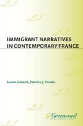 Immigrant Narratives in Contemporary France