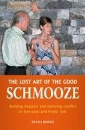 Lost Art of the Good Schmooze