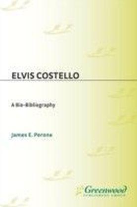 Elvis Costello: A Bio-Bibliography