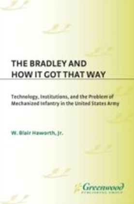 Bradley and How It Got That Way