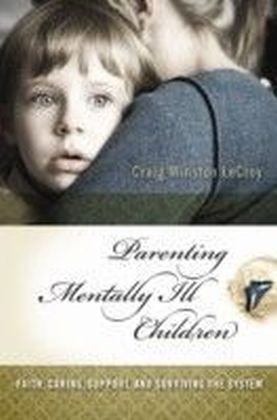 Parenting Mentally Ill Children