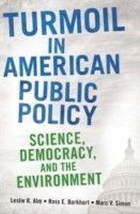 Turmoil in American Public Policy