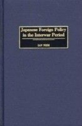 Japanese Foreign Policy in the Interwar Period