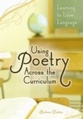 Using Poetry Across the Curriculum