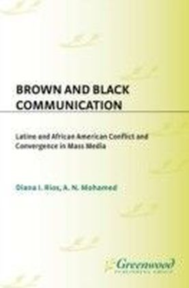 Brown and Black Communication