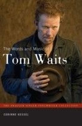 Words and Music of Tom Waits
