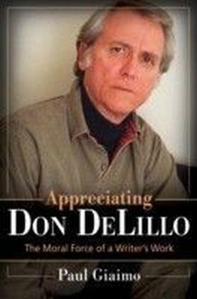 Appreciating Don Delillo