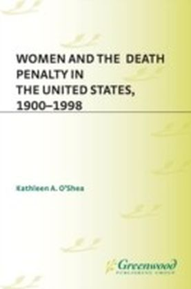Women and the Death Penalty in the United States, 1900-1998