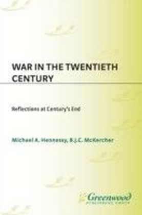 War in the Twentieth Century