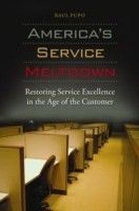 America's Service Meltdown