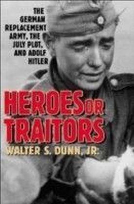 Heroes or Traitors