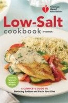 American Heart Association Low-Salt Cookbook, 4th Edition