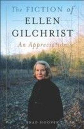 Fiction of Ellen Gilchrist